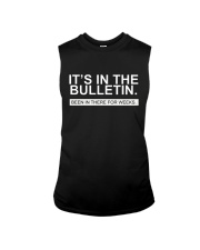 It's in the bulletin been in there for weeks Sleeveless Tee thumbnail