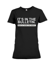 It's in the bulletin been in there for weeks Premium Fit Ladies Tee thumbnail