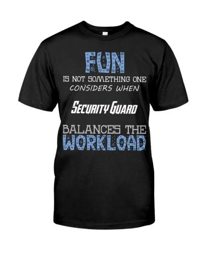 Fun isnt consider Security Guard balance workload