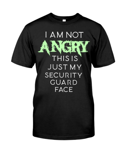 Not Angry Just Security Guard Face