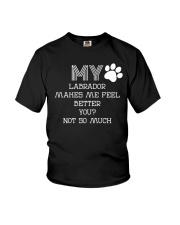 My Labrador better than you Youth T-Shirt thumbnail