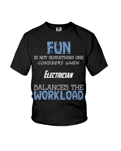 Fun isnt consider Electrician balance workload