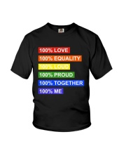 100 love 100 equality 100 loud Youth T-Shirt front
