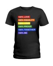 100 love 100 equality 100 loud Ladies T-Shirt thumbnail