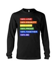 100 love 100 equality 100 loud Long Sleeve Tee thumbnail