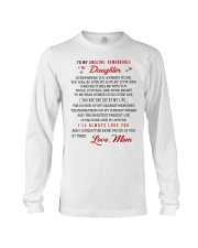 TO MY AMAZING REMARKABLE DAUGHTER Long Sleeve Tee thumbnail
