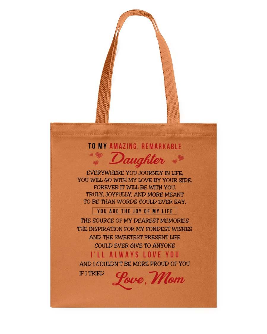 TO MY AMAZING REMARKABLE DAUGHTER Tote Bag