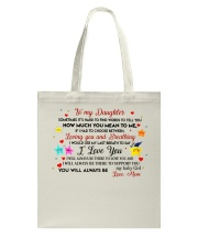TO MY DAUGHTER SOMETIMES IT'S HARD TO FIND WORDS  Tote Bag thumbnail