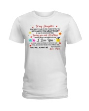 TO MY DAUGHTER SOMETIMES IT'S HARD TO FIND WORDS  Ladies T-Shirt thumbnail