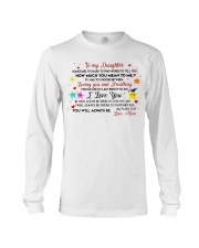 TO MY DAUGHTER SOMETIMES IT'S HARD TO FIND WORDS  Long Sleeve Tee thumbnail
