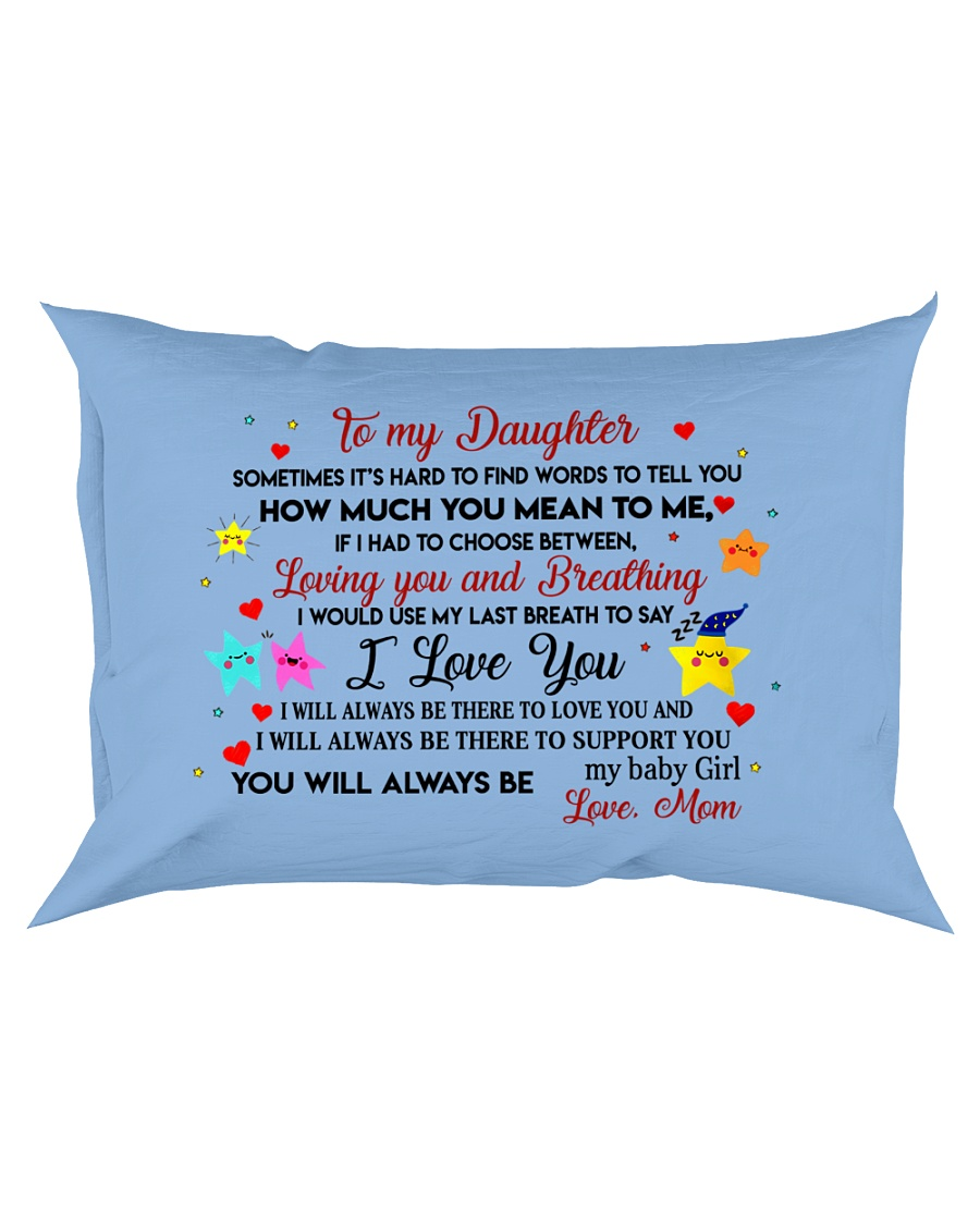 TO MY DAUGHTER SOMETIMES IT'S HARD TO FIND WORDS  Rectangular Pillowcase