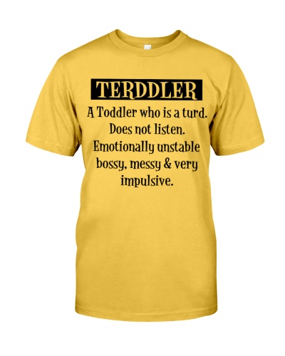 TERDDLER A TODDLER WHO IS A TURD