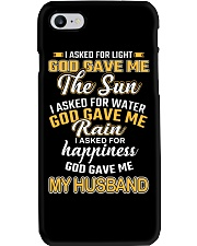 I ASKED FOR HAPPINESS GOD GAVE ME MY HUSBAND Phone Case thumbnail