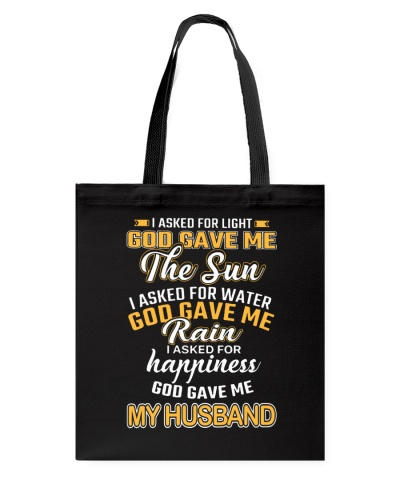 I ASKED FOR HAPPINESS GOD GAVE ME MY HUSBAND