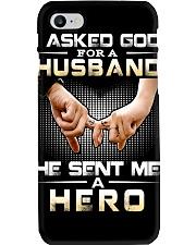 I ASKED GOD FOR A HUSBAND HE SENT ME A HERO Phone Case thumbnail