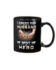 I ASKED GOD FOR A HUSBAND HE SENT ME A HERO Mug thumbnail