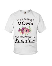 ONLY THE BEST MOMS GET PROMOTED TO HRANDMA Youth T-Shirt thumbnail