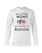 ONLY THE BEST MOMS GET PROMOTED TO HRANDMA Long Sleeve Tee thumbnail