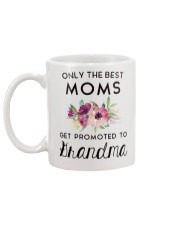 ONLY THE BEST MOMS GET PROMOTED TO HRANDMA Mug back