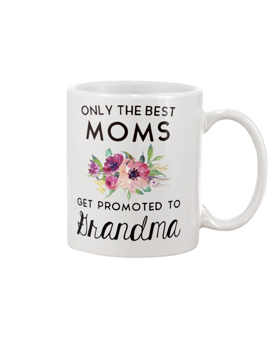ONLY THE BEST MOMS GET PROMOTED TO HRANDMA Mug