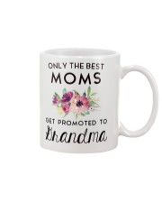 ONLY THE BEST MOMS GET PROMOTED TO HRANDMA Mug front