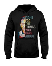 FIGHT FOR THE THINGS YOU CARE ABOUT Hooded Sweatshirt front