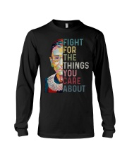 FIGHT FOR THE THINGS YOU CARE ABOUT Long Sleeve Tee thumbnail
