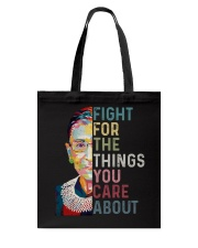 FIGHT FOR THE THINGS YOU CARE ABOUT Tote Bag thumbnail
