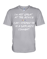 I'M NOT GREAT AT THE ADVICE CAN I INTEREST YOU IN  V-Neck T-Shirt thumbnail