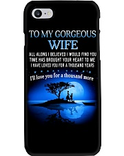 TO MY WIFE ALL ALONG I BELIEVED I WOULD FIND YOU  Phone Case thumbnail