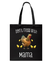 DON'T MESS WITH MAMA Tote Bag tile