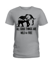 ALL GOOD THINGS ARE WILD  Ladies T-Shirt thumbnail