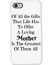 A LOVING MOTHER IS THE GREATEST OF GIFTS LIFE  Phone Case thumbnail