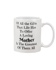 A LOVING MOTHER IS THE GREATEST OF GIFTS LIFE  Mug front
