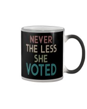 NEVER THE LESS SHE VOTED Color Changing Mug thumbnail