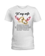 TO MY WIFE YOU'RE MY WIFE I'LL ALWAYS LOVE YOU Ladies T-Shirt thumbnail