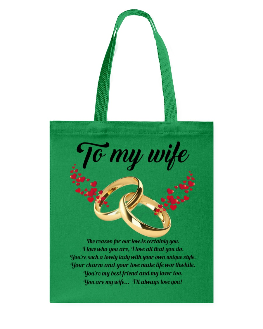 TO MY WIFE YOU'RE MY WIFE I'LL ALWAYS LOVE YOU Tote Bag