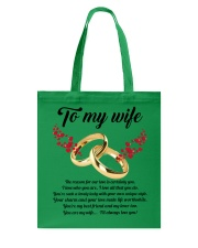 TO MY WIFE YOU'RE MY WIFE I'LL ALWAYS LOVE YOU Tote Bag front