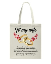 TO MY WIFE YOU'RE MY WIFE I'LL ALWAYS LOVE YOU Tote Bag tile