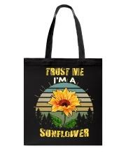 TRUST ME I'M A SUNFLOWER Tote Bag thumbnail