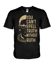 YOU CANT SPELL TRUTH WITHOUT RUTH V-Neck T-Shirt thumbnail