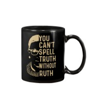 YOU CANT SPELL TRUTH WITHOUT RUTH Mug thumbnail