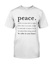 PEACE BE CALM IN YOUR HEART Classic T-Shirt thumbnail