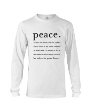 PEACE BE CALM IN YOUR HEART Long Sleeve Tee thumbnail