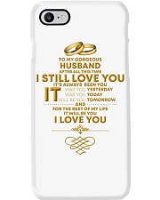 TO MY GORGEOUS HUSBAND I LOVE YOU Phone Case thumbnail