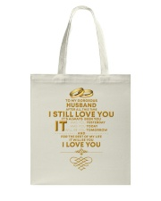 TO MY GORGEOUS HUSBAND I LOVE YOU Tote Bag thumbnail