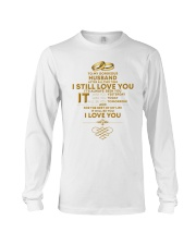 TO MY GORGEOUS HUSBAND I LOVE YOU Long Sleeve Tee thumbnail