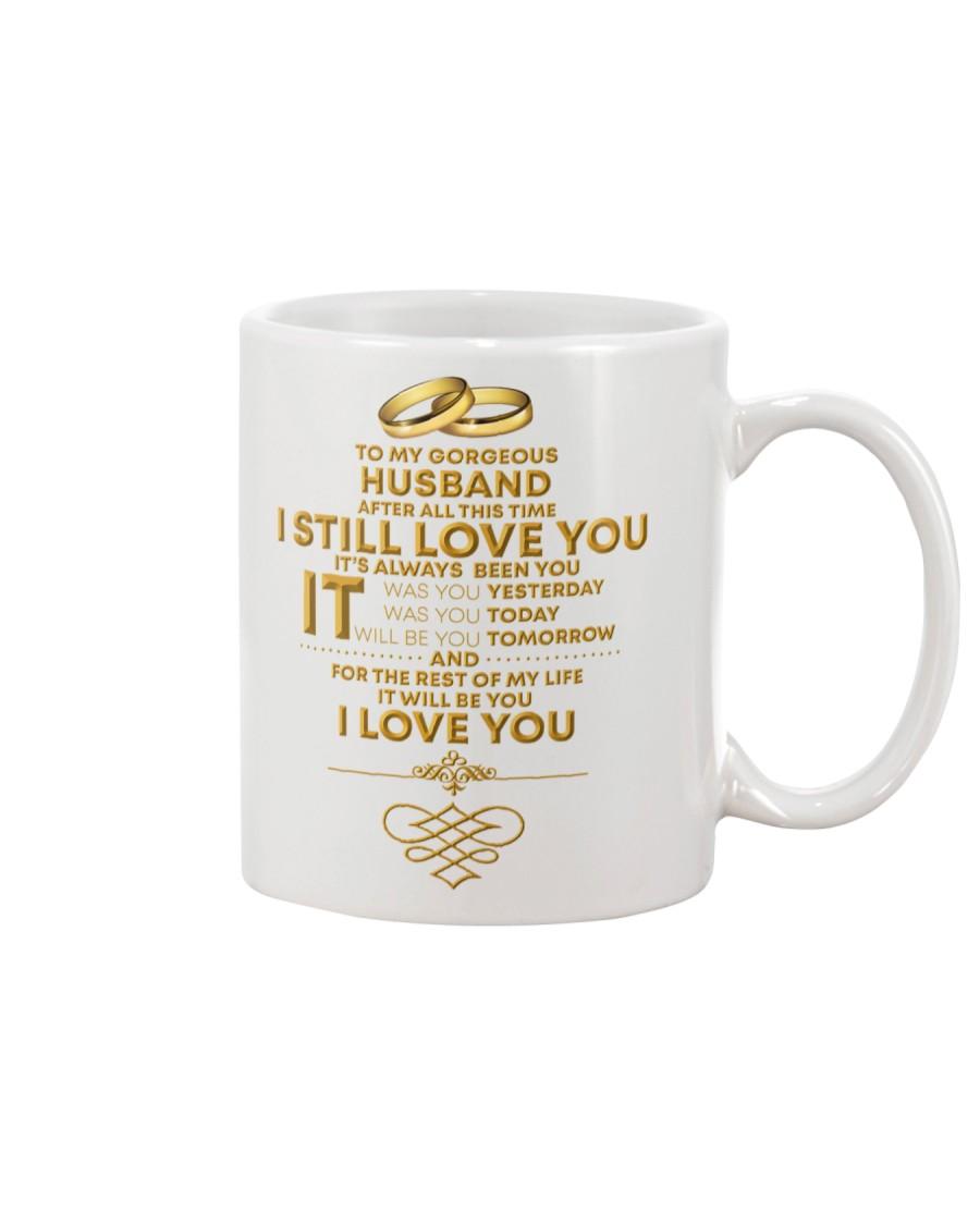 TO MY GORGEOUS HUSBAND I LOVE YOU Mug