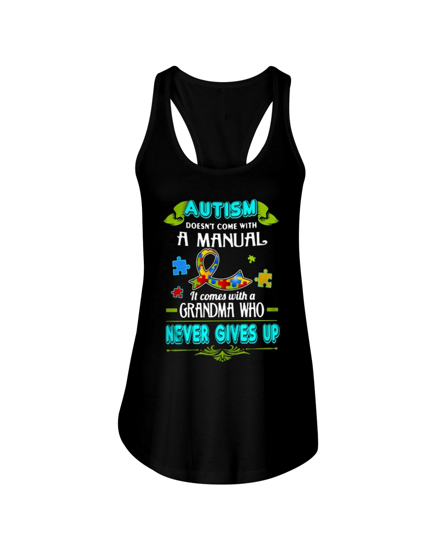 AUTISM COMES WITH A GRANDMA WHO NEVER GIVES UP Ladies Flowy Tank