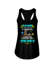 AUTISM COMES WITH A GRANDMA WHO NEVER GIVES UP Ladies Flowy Tank front